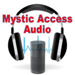 Audio Tutorial for Alexa (The Amazon Echo, Tap and Dot) Created by Mystic access